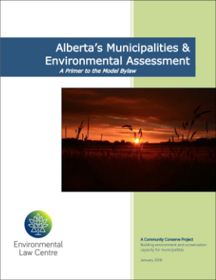Municipalities and Environmental Assessment: Primer and Model Bylaw